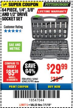 "Harbor Freight Coupon 64 PIECE 1/4"", 3/8"", 1/2"" DRIVE SOCKET SET Lot No. 69261/63461/63462/67995 Expired: 7/1/18 - $29.99"