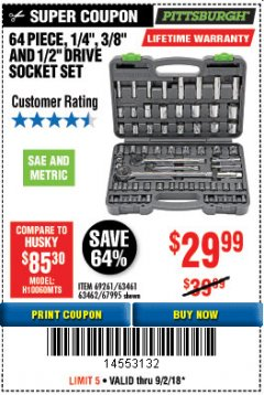"Harbor Freight Coupon 64 PIECE 1/4"", 3/8"", 1/2"" DRIVE SOCKET SET Lot No. 69261/63461/63462/67995 Expired: 9/2/18 - $29.99"