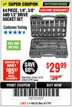 "Harbor Freight Coupon 64 PIECE 1/4"", 3/8"", 1/2"" DRIVE SOCKET SET Lot No. 69261/63461/63462/67995 Expired: 4/7/19 - $29.99"