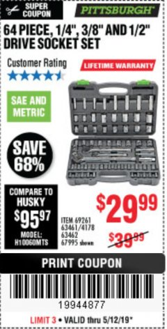 "Harbor Freight Coupon 64 PIECE 1/4"", 3/8"", 1/2"" DRIVE SOCKET SET Lot No. 69261/63461/63462/67995 Expired: 5/12/19 - $29.99"