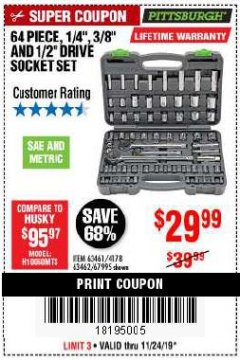 "Harbor Freight Coupon 64 PIECE 1/4"", 3/8"", 1/2"" DRIVE SOCKET SET Lot No. 69261/63461/63462/67995 Expired: 11/24/19 - $29.99"