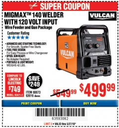 Harbor Freight Coupon VULCAN MIGMAX 140 WELDER WITH 120V INPUT Lot No. 80673, 63616 Expired: 5/27/18 - $499.99