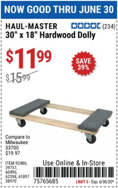 "Harbor Freight Coupon 30"" X 18"" 1000LB. MOVERS DOLLY Lot No. 92486/39757/60496/62398/61897/38970 EXPIRES: 6/30/20 - $11.99"