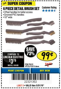 Harbor Freight Coupon 6 PIECE DETAIL BRUSH SET Lot No. 93610/69526/62616 Expired: 5/31/18 - $0.99