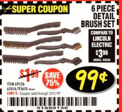 Harbor Freight Coupon 6 PIECE DETAIL BRUSH SET Lot No. 93610/69526/62616 Expired: 3/31/19 - $0.99