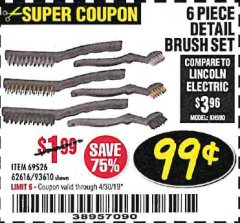 Harbor Freight Coupon 6 PIECE DETAIL BRUSH SET Lot No. 93610/69526/62616 Expired: 4/30/19 - $0.99