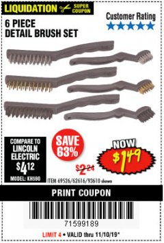 Harbor Freight Coupon 6 PIECE DETAIL BRUSH SET Lot No. 93610/69526/62616 Expired: 11/10/19 - $1.49