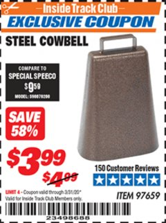 Harbor Freight ITC Coupon STEEL COWBELL Lot No. 97659 Expired: 3/31/20 - $3.99