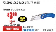 Harbor Freight Coupon FOLDING LOCKING BACK UTILITY KNIFE Lot No. 62358/92462/90802/62156 Expired: 4/30/19 - $3.99