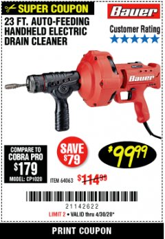 Harbor Freight Coupon BAUER 23 FT AUTO FEED HANDHELD ELECTRIC DRAIN CLEANER Lot No. 64063 EXPIRES: 6/30/20 - $99.99