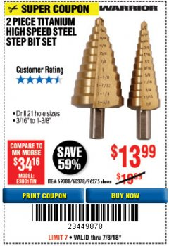 Harbor Freight Coupon 2 PIECE TITANIUM NITRIDE COATED HIGH SPEED STEEL STEP DRILL BITS Lot No. 96275/69088/60378 Expired: 7/8/18 - $13.99