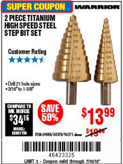 Harbor Freight Coupon 2 PIECE TITANIUM NITRIDE COATED HIGH SPEED STEEL STEP DRILL BITS Lot No. 96275/69088/60378 Expired: 7/16/18 - $13.99