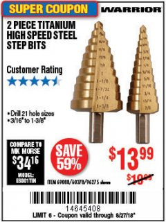 Harbor Freight Coupon 2 PIECE TITANIUM NITRIDE COATED HIGH SPEED STEEL STEP DRILL BITS Lot No. 96275/69088/60378 Expired: 8/27/18 - $13.99