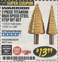 Harbor Freight Coupon 2 PIECE TITANIUM NITRIDE COATED HIGH SPEED STEEL STEP DRILL BITS Lot No. 96275/69088/60378 Expired: 4/30/19 - $13.99