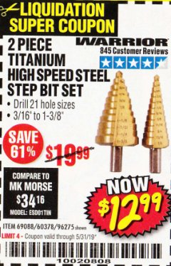 Harbor Freight Coupon 2 PIECE TITANIUM NITRIDE COATED HIGH SPEED STEEL STEP DRILL BITS Lot No. 96275/69088/60378 Expired: 5/31/19 - $12.99