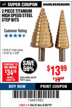Harbor Freight Coupon 2 PIECE TITANIUM NITRIDE COATED HIGH SPEED STEEL STEP DRILL BITS Lot No. 96275/69088/60378 Expired: 6/30/19 - $13.99