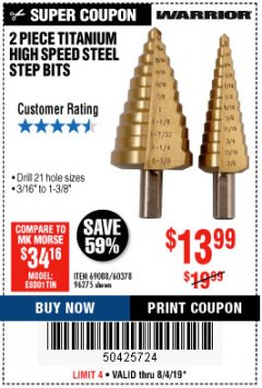 Harbor Freight Coupon 2 PIECE TITANIUM NITRIDE COATED HIGH SPEED STEEL STEP DRILL BITS Lot No. 96275/69088/60378 Expired: 8/4/19 - $13.99