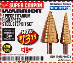 Harbor Freight Coupon 2 PIECE TITANIUM NITRIDE COATED HIGH SPEED STEEL STEP DRILL BITS Lot No. 96275/69088/60378 Expired: 8/31/19 - $13.99