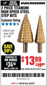 Harbor Freight Coupon 2 PIECE TITANIUM NITRIDE COATED HIGH SPEED STEEL STEP DRILL BITS Lot No. 96275/69088/60378 Expired: 3/8/20 - $13.99