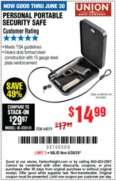 Harbor Freight Coupon PERSONAL PORTABLE SECURITY SAFE Lot No. 64079 EXPIRES: 6/30/20 - $14.99
