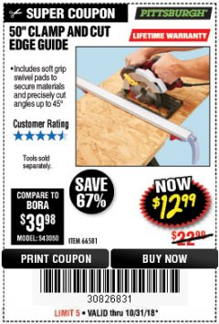 "Harbor Freight Coupon 50"" CLAMP & CUT EDGE GUIDE Lot No. 66581 Expired: 10/31/18 - $12.99"