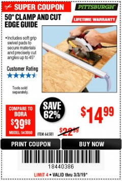 "Harbor Freight Coupon 50"" CLAMP & CUT EDGE GUIDE Lot No. 66581 Expired: 3/3/19 - $14.99"