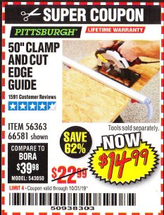 "Harbor Freight Coupon 50"" CLAMP & CUT EDGE GUIDE Lot No. 66581 Expired: 10/31/19 - $14.99"