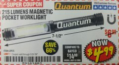 Harbor Freight Coupon 215 LUMENS POCKET WORK LIGHT Lot No. 63935 Expired: 3/31/19 - $4.99