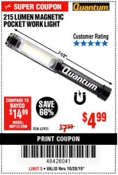 Harbor Freight Coupon 215 LUMENS POCKET WORK LIGHT Lot No. 63935 Expired: 10/20/19 - $4.99