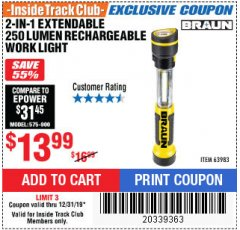Harbor Freight ITC Coupon 2-IN-1 EXTENDABLE 250 LUMENS LED RECHARGEABLE WORK LIGHT Lot No. 63983 Expired: 12/31/19 - $13.99