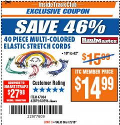 Harbor Freight ITC Coupon 40 PC MULTICOLOR ELASTIC STRETCH CORDS Lot No. 47004/62876/60596 Expired: 7/3/18 - $14.99