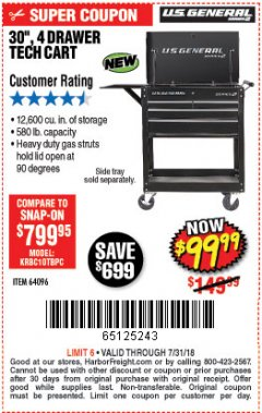 "Harbor Freight Coupon 30"", 4 DRAWER TECH CART Lot No. 64818/56391/56387/56386/56392/56394/56393/64096 Expired: 7/31/18 - $99.99"