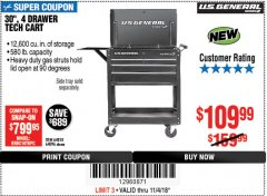 "Harbor Freight Coupon 30"", 4 DRAWER TECH CART Lot No. 64818/56391/56387/56386/56392/56394/56393/64096 Expired: 11/4/18 - $109.99"