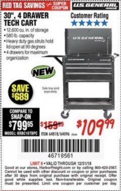 "Harbor Freight Coupon 30"", 4 DRAWER TECH CART Lot No. 64818/56391/56387/56386/56392/56394/56393/64096 Expired: 12/31/18 - $109.99"