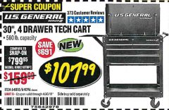 "Harbor Freight Coupon 30"", 4 DRAWER TECH CART Lot No. 64818/56391/56387/56386/56392/56394/56393/64096 Expired: 4/30/19 - $107.99"