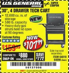 "Harbor Freight Coupon 30"", 4 DRAWER TECH CART Lot No. 64818/56391/56387/56386/56392/56394/56393/64096 Expired: 8/5/19 - $107.99"