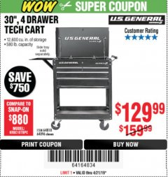 "Harbor Freight Coupon 30"", 4 DRAWER TECH CART Lot No. 64818/56391/56387/56386/56392/56394/56393/64096 Expired: 4/21/19 - $129.99"