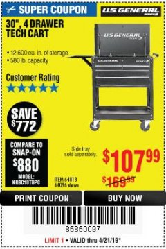 "Harbor Freight Coupon 30"", 4 DRAWER TECH CART Lot No. 64818/56391/56387/56386/56392/56394/56393/64096 Expired: 4/21/19 - $107.99"