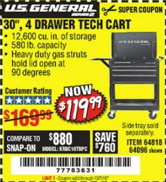 "Harbor Freight Coupon 30"", 4 DRAWER TECH CART Lot No. 64818/56391/56387/56386/56392/56394/56393/64096 Expired: 10/1/19 - $119.99"