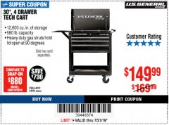 "Harbor Freight Coupon 30"", 4 DRAWER TECH CART Lot No. 64818/56391/56387/56386/56392/56394/56393/64096 Expired: 7/21/19 - $149.99"