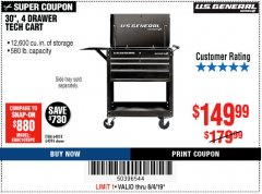 "Harbor Freight Coupon 30"", 4 DRAWER TECH CART Lot No. 64818/56391/56387/56386/56392/56394/56393/64096 Expired: 8/4/19 - $149.99"