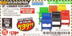 "Harbor Freight Coupon 30"", 4 DRAWER TECH CART Lot No. 64818/56391/56387/56386/56392/56394/56393/64096 Expired: 11/30/19 - $139.99"
