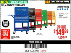 "Harbor Freight Coupon 30"", 4 DRAWER TECH CART Lot No. 64818/56391/56387/56386/56392/56394/56393/64096 Expired: 11/17/19 - $149.99"