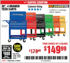 "Harbor Freight Coupon 30"", 4 DRAWER TECH CART Lot No. 64818/56391/56387/56386/56392/56394/56393/64096 Expired: 1/19/20 - $149.99"