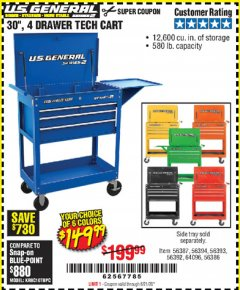 "Harbor Freight Coupon 30"", 4 DRAWER TECH CART Lot No. 64818/56391/56387/56386/56392/56394/56393/64096 Expired: 6/21/20 - $149.99"