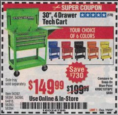 "Harbor Freight Coupon 30"", 4 DRAWER TECH CART Lot No. 64818/56391/56387/56386/56392/56394/56393/64096 Expired: 7/5/20 - $149.99"