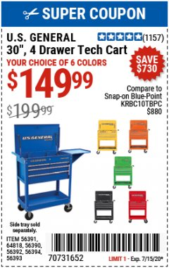 "Harbor Freight Coupon 30"", 4 DRAWER TECH CART Lot No. 64818/56391/56387/56386/56392/56394/56393/64096 Expired: 7/15/20 - $149.99"