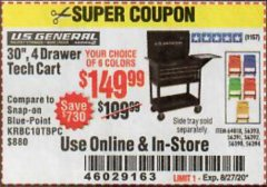 "Harbor Freight Coupon 30"", 4 DRAWER TECH CART Lot No. 64818/56391/56387/56386/56392/56394/56393/64096 Expired: 8/27/20 - $149.99"