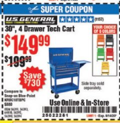 "Harbor Freight Coupon 30"", 4 DRAWER TECH CART Lot No. 64818/56391/56387/56386/56392/56394/56393/64096 Expired: 9/14/20 - $149.99"