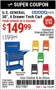 "Harbor Freight Coupon 30"", 4 DRAWER TECH CART Lot No. 64818/56391/56387/56386/56392/56394/56393/64096 Expired: 7/31/20 - $149.99"